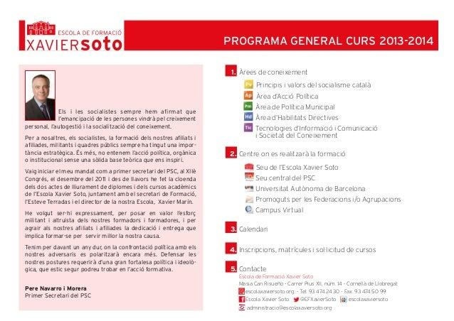 1. Àrees de coneixement l Principis i valors del socialisme català l Àrea d'Acció Política l Àrea de Política Municipal l ...