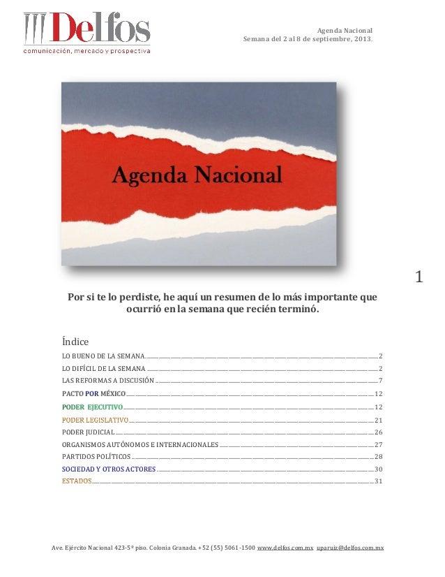 Agenda Nacional Semana del 2 al 8 de septiembre, 2013. Ave. Ejército Nacional 423-5º piso. Colonia Granada. +52 (55) 5061-...