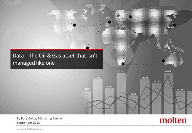 Data  - the Oil & Gas asset that isn't managed like one