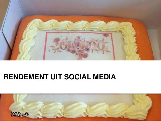 Rendement uit social media for Social Media Congres 2013