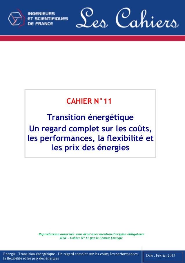 Cahier n°11 de l'IESF - Transition énergétique - Un regard complet sur les coûts, les performances, la flexibilité et les prix des énergies.