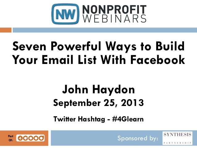 Seven Powerful Ways to Build Your Email List With Facebook