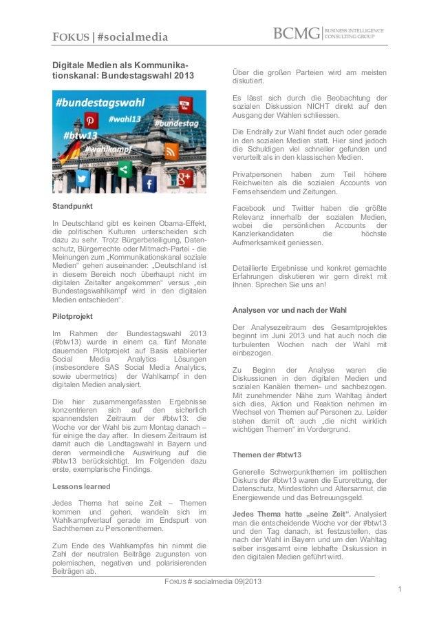 FOKUS|#socialmedia Digitale Medien als Kommunikationskanal: Bundestagswahl 2013  Über die großen Parteien wird am meisten ...