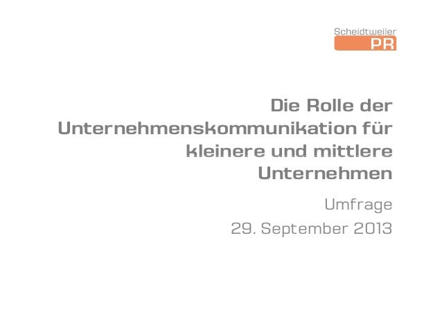 Die Rolle der Unternehmenskommunikation für kleinere und mittlerekleinere und mittlere Unternehmen Umfrage 29. September 2...