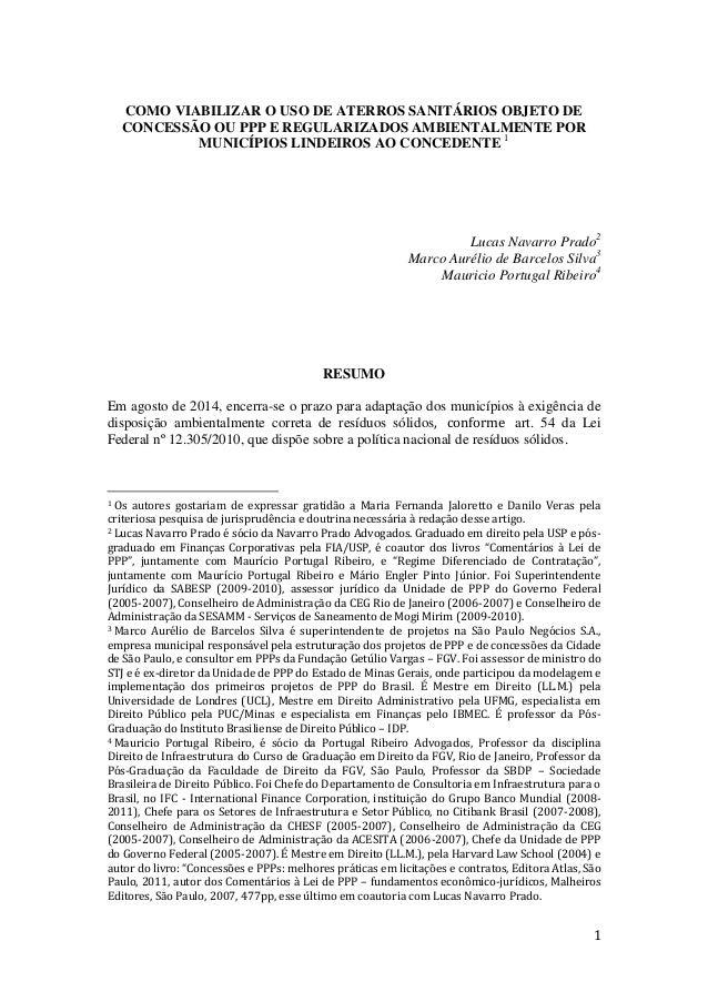 1 COMO VIABILIZAR O USO DE ATERROS SANITÁRIOS OBJETO DE CONCESSÃO OU PPP E REGULARIZADOS AMBIENTALMENTE POR MUNICÍPIOS LIN...