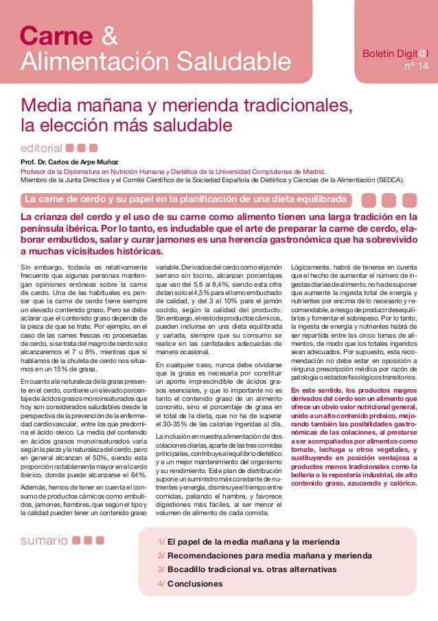 Carne & Alimentación Saludable Boletín Digit@l nº 14 Sin embargo, todavía es relativamente frecuente que algunas personas ...