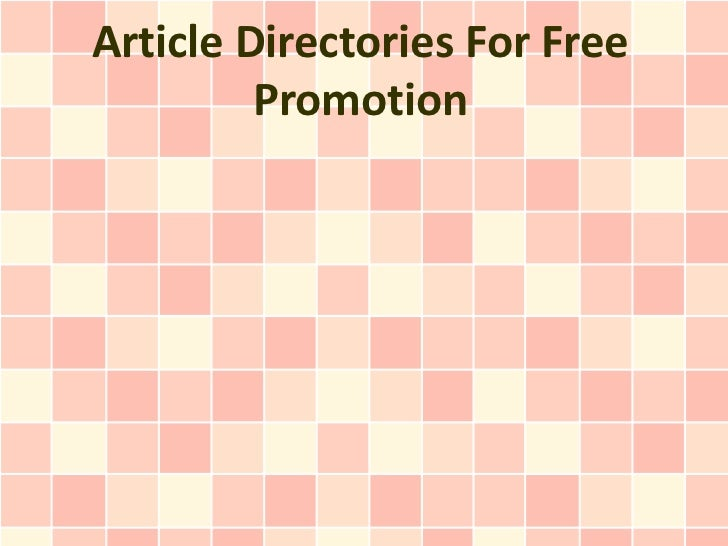 Article Directories For Free         Promotion
