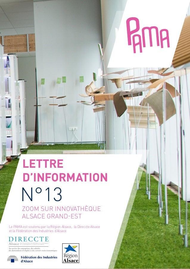 Lettre d'information Zoom sur Innovathèque Alsace Grand-Est Le PAMA est soutenu par la Région Alsace, la Direccte Alsace e...