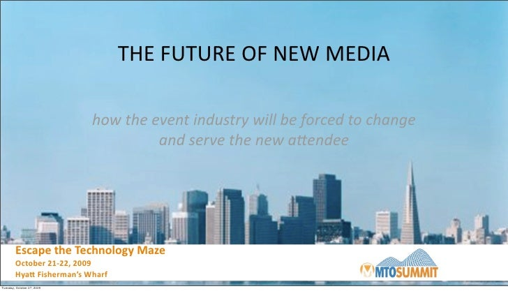 MTO Summit 1:30 PM Panel: The Future of New Media with Trade Shows and Conferences with Chris Justice, Rick Calvert and Warwick Davies