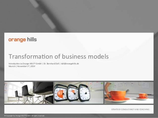 ©  Copyright  by  Orange  HillsTM  GmbH.  All  rights  reserved.   STRATEGY  CONSULTANCY  AND  COA...
