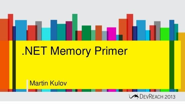 .NET Memory Primer