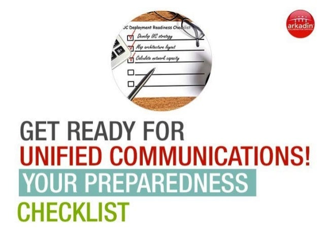 Get Ready for Unified Communications! Your Preparedness Checklist