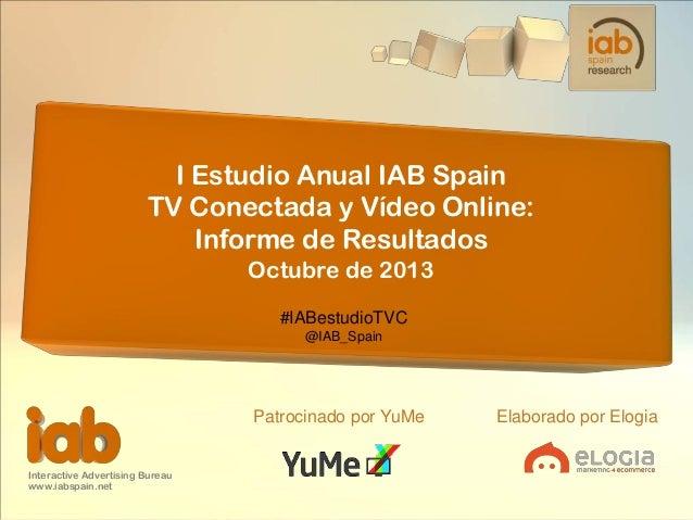 1er Estudio anual TV conectada y vídeo online (IAB Spain y Elogia)