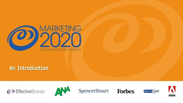 131004 Marketing2020 ANA Masters of Marketing presentation