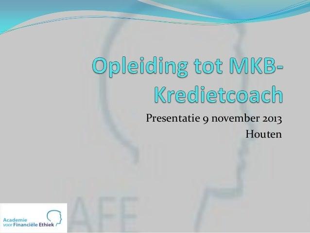 Presentatie 9 november 2013 Houten
