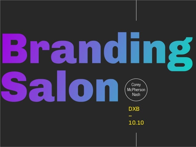The Corey Branding Salon - Design Exchange Boston