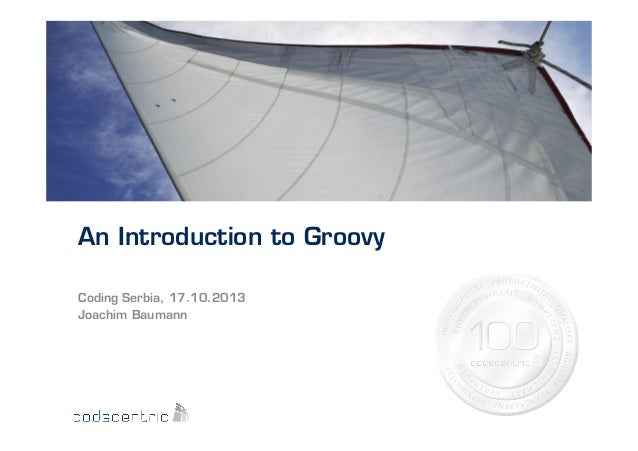 Introduction to Groovy (Serbian Developer Conference 2013)