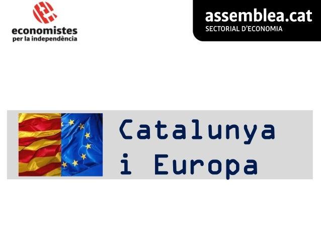 La Catalunya independent, i Europa