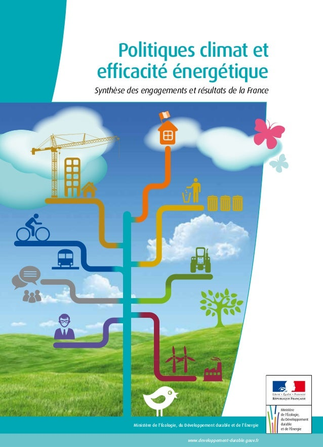 Politiques climat et efficacité énergétique - Synthèse des engagements et résultats de la France.