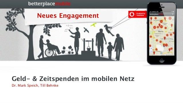 Till Behnke und Mark Speich: Geld- und Zeitspenden im mobilen Netz