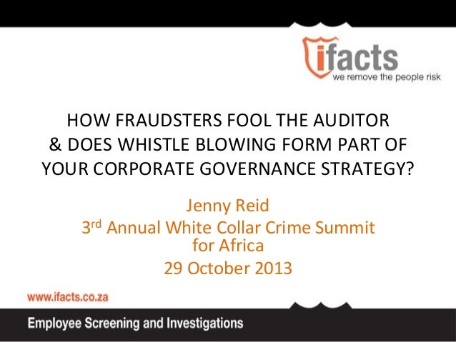 HOW  FRAUDSTERS  FOOL  THE  AUDITOR         &  DOES  WHISTLE  BLOWING  FORM  PART  OF     ...