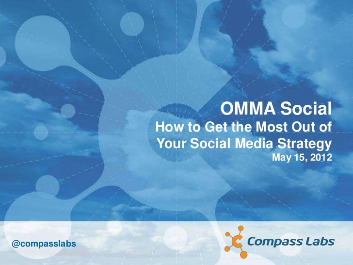 OMMA Social               How to Get the Most Out of               Your Social Media Strategy                             ...