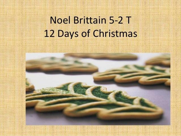 Noel Brittain 5-2 T12 Days of Christmas