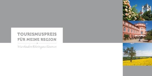 """""""Tourismuspreis – Für meine Region"""" Der 2011 ins Leben gerufene """"Tourismuspreis – Für meine Region"""" geht in die zweite Run..."""