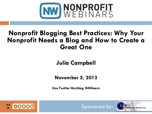Nonprofit Blogging Best Practices: Why Your Nonprofit Needs a Blog and How to Create a Great One