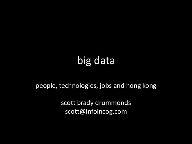 Big Data Overview for Chinese University of Hong Kong Centre for Innovation and Technology