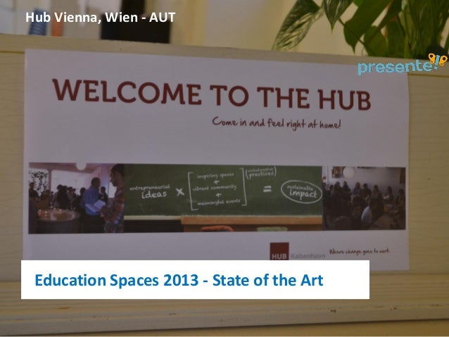 Hub Vienna, Wien - AUT  Education Spaces 2013 - State of the Art