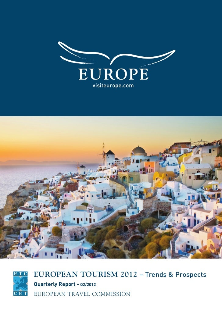 EUROPEAN TOURISM 2012 – Trends & ProspectsQuarterly Report - Q2/2012