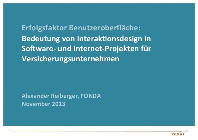 Erfolgsfaktor  Benutzeroberfläche:   Bedeutung  von  Interak:onsdesign  in   So=ware-‐  und  Internet-‐Pr...