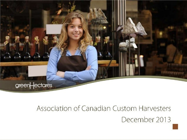 Green Hectares Presents to Association of Canadian Custom Harvesters 2013 AGM