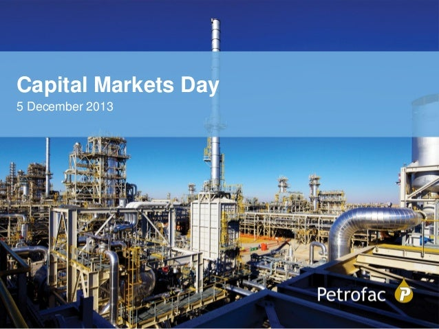 Capital Markets Day 5 December 2013