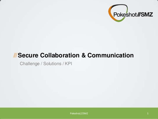 Secure Collaboration & Communication
