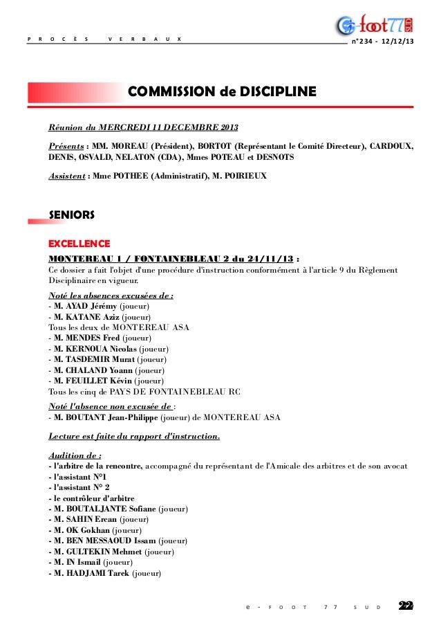 P  R  O  C  È  S  V  E  R  B  A  U  X  n °2 3 4 - 1 2 /1 2 /1 3  COMMISSION de DISCIPLINE Réunion du MERCREDI 11 DECEMBRE ...
