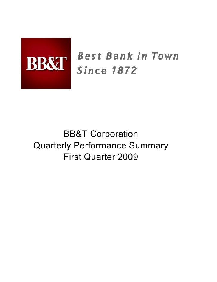 BB&T Corporation Quarterly Performance Summary        First Quarter 2009
