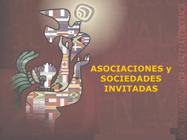 Presentación de Asociaciones y Sociedades Invitadas