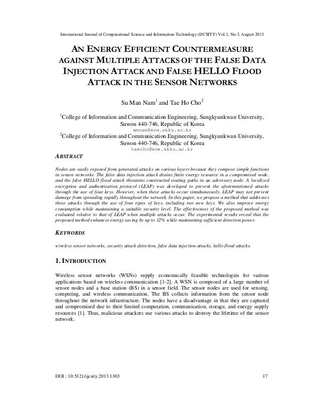 AN ENERGY EFFICIENT COUNTERMEASURE AGAINST MULTIPLE ATTACKS OF THE FALSE DATA INJECTION ATTACK AND FALSE HELLO FLOOD ATTACK IN THE SENSOR NETWORKS