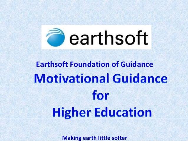 Earthsoft Foundation of Guidance Making earth little softer