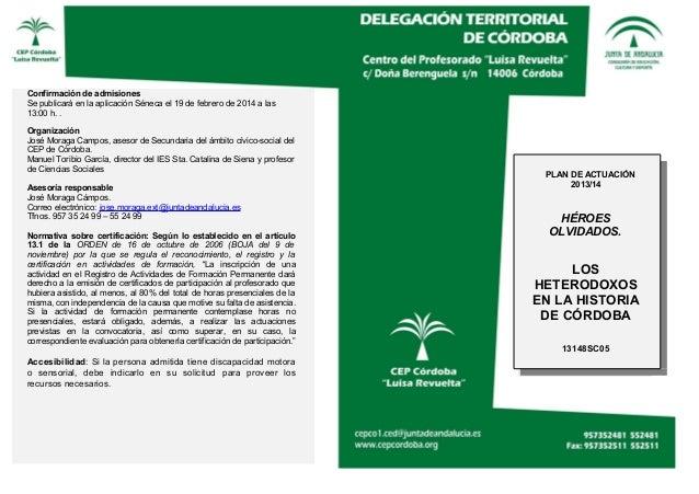 Confirmación de admisiones Se publicará en la aplicación Séneca el 19 de febrero de 2014 a las 13:00 h. . Organización Jos...