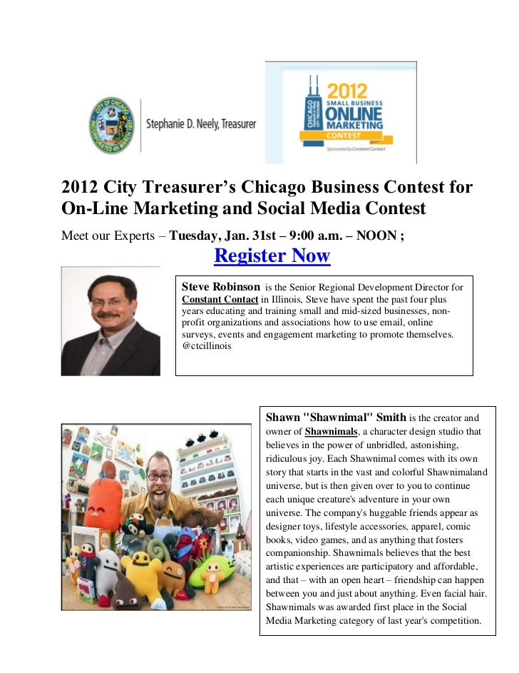 2012 City Treasurer's Chicago Business Contest forOn-Line Marketing and Social Media ContestMeet our Experts – Tuesday, Ja...