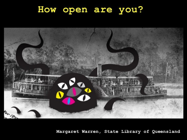 What's ours is yours, or is it? How open is our data? – The National and State Libraries Australasia Libraryhack project :: Margaret Warren, State Library of Queensland