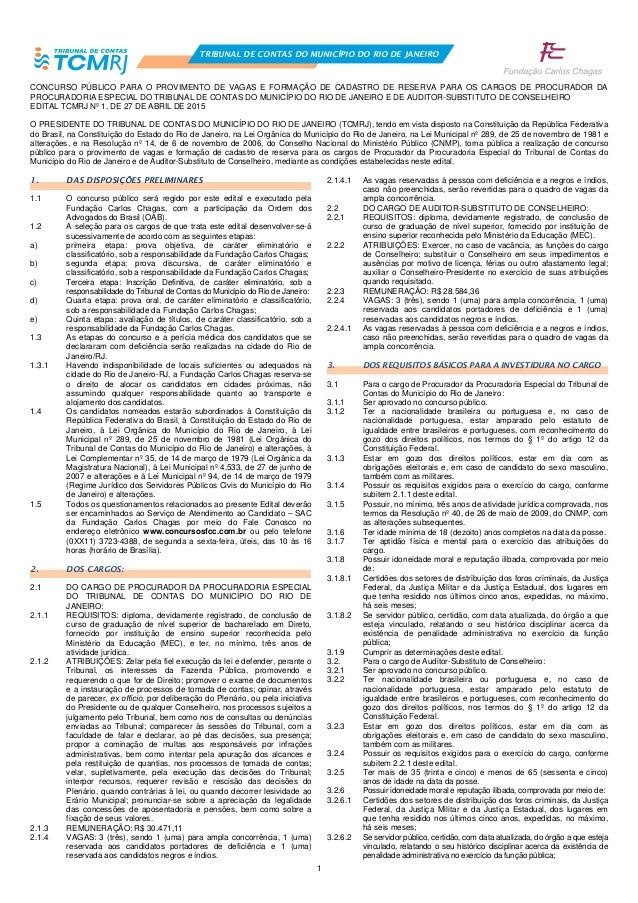 1 TRIBUNAL DE CONTAS DO MUNICÍPIO DO RIO DE JANEIRO CONCURSO PÚBLICO PARA O PROVIMENTO DE VAGAS E FORMAÇÃO DE CADASTRO DE ...