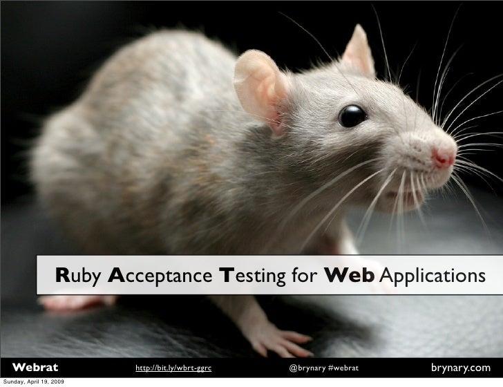 Webrat: Rails Acceptance Testing Evolved