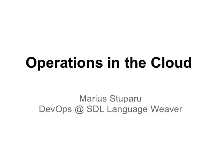 OSOM Operations in the Cloud