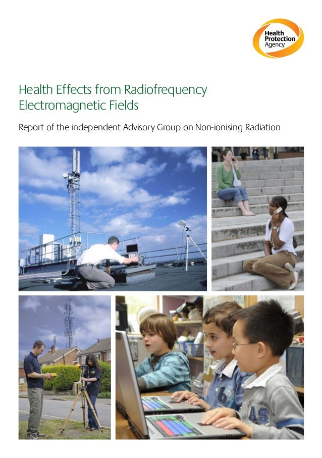 Health Effects from Radiofrequency ElectromagneticFields Report of the independent Advisory Group on Non-ionising Radiati...