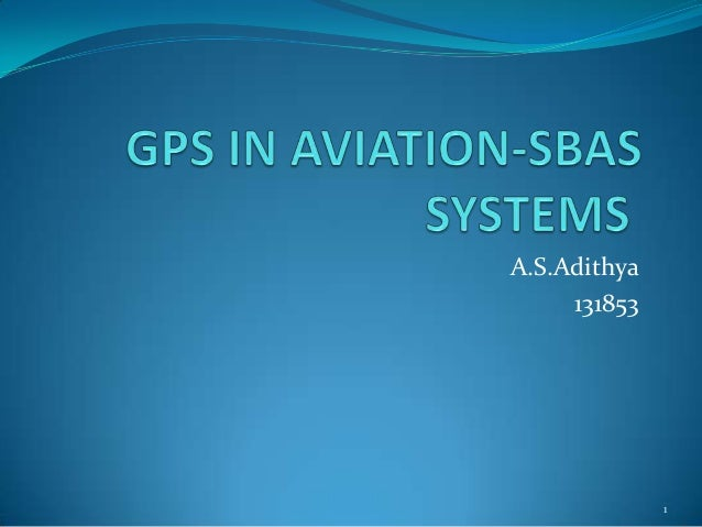 GPS IN AVIATION SYSTEM