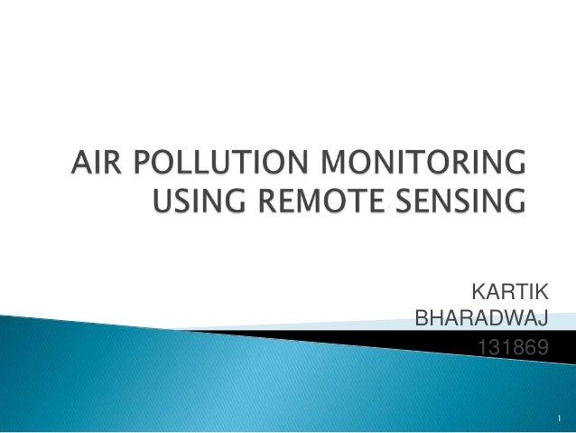 AIR POLLUTION MONITORING USING RS